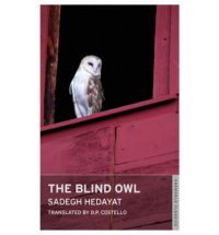 Front cover of The Blind Owl novella published by OneWorld Classics