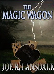 The Magic Wagon by Joe R. Lansdale - Kindle edition cover