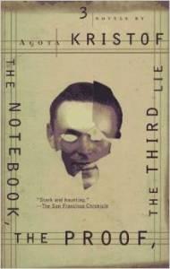 Agota Kristof - book cover for her trilogy of novels