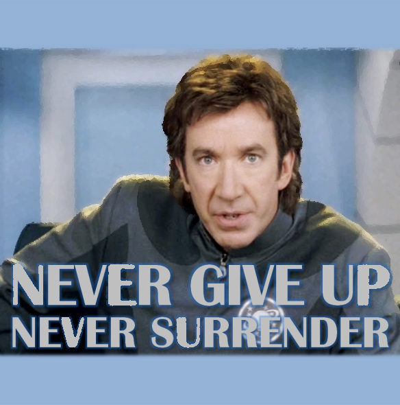 tim allen as jason nesmith in galaxy quest never give up never surrender.png
