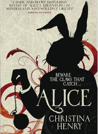 UK book cover of Alice by Christina Henry
